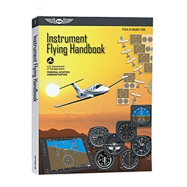INSTRUMENT FLYING HANDBOOK ASA-8083-15B